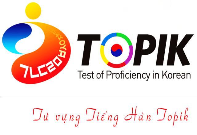 Những từ vựng tiếng Hàn theo chủ đề TOPIK I nên chú ý