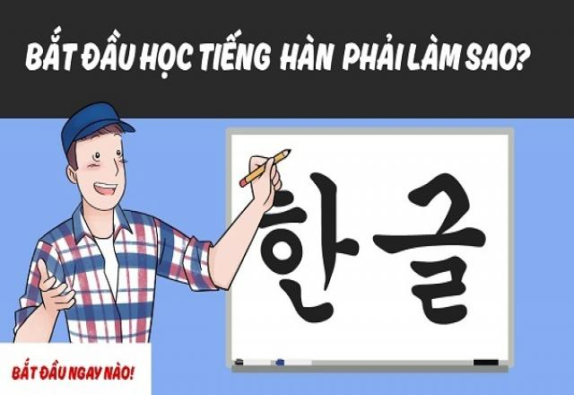 """Tuyệt kỹ """"Bí ẩn"""" học tiếng Hàn cơ bản cho người mới bắt đầu"""